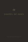 ESV Gospel of John Cover Image