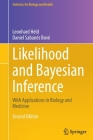 Likelihood and Bayesian Inference: With Applications in Biology and Medicine (Statistics for Biology and Health) Cover Image