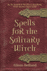 Spells for the Solitary Witch Cover Image