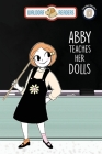 Abby Teaches Her Dolls Cover Image