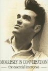 Morrissey in Conversation: The Essential Interviews Cover Image