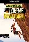 Could You Be an Extreme Rock Climber? Cover Image