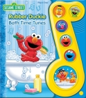 Sesame Street: Rubber Duckie Bath Time Tunes (Play-A-Song) Cover Image