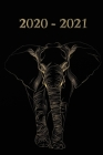 2020 - 2021: Schwarz Gold Elefant Cover - Wochenkalender für 2 Jahre - Kalender - Zielsetzung - Zeitmanagement - Produktivität - Te Cover Image