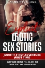 Explicit Erotic Sex Stories: JUDITH'S FIRST ADVENTURE (FIRST TIME): Judith and Ronald fell in love, and their story has a good ending Cover Image