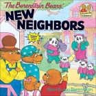The Berenstain Bears' New Neighbors (Berenstain Bears First Time Books) Cover Image