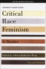 Critical Race Feminism, Second Edition: A Reader (Critical America #73) Cover Image