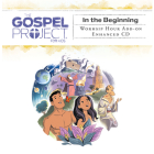 The Gospel Project for Kids: Kids Worship Hour Add-On Enhanced CD - Volume 1: In the Beginning, 10 Cover Image