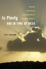 In Plenty and in Time of Need: Popular Culture and the Remapping of Barbadian Identity (Critical Caribbean Studies) Cover Image