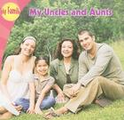 My Uncles and Aunts (My Family) Cover Image