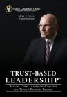 Trust-Based Leadership: Marine Corps Leadership Concepts for Today's Business Leaders Cover Image
