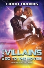 Even Villains Go To The Movies (Heroes & Villains #2) Cover Image