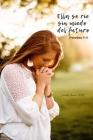 Ella se ríe sin miedo del futuro: Calendario Semanal 2020 - 2021 - De Enero hasta Diciembre - Con Versos de la Biblia - Agenda Calendario Organi Cover Image