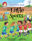 A Feel Better Book for Little Sports Cover Image