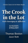 The Crook in the Lot: God's Sovereignty in Afflictions: In Modern English Cover Image