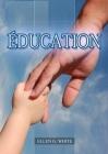 Éducation: (La Grande Controverse pour les enfants, éducation cristiane, Messages à la Jeunesse, Le Foyer Chrétien Cover Image