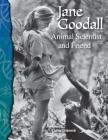 Jane Goodall (Life Science): Animal Scientist and Friend (Science Readers: Life Science) Cover Image