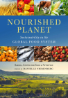 Nourished Planet: Sustainability in the Global Food System Cover Image
