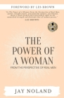 The Power of a Woman: From the Perspective of Real Men Cover Image