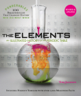 The Elements: An Illustrated History of the Periodic Table (100 Ponderables) Revised and Updated Cover Image