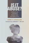 Is It Abuse?: A Biblical Guide to Identifying Domestic Abuse and Helping Victims Cover Image