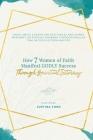 How 7 Women of Faith Manifest Godly Success through Spiritual Intimacy Cover Image