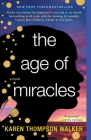 The Age of Miracles: A Novel Cover Image
