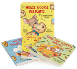 Mouse Cookie Delights: 3 Board Book Bites: The Best Mouse Cookie; Happy Birthday, Mouse!; Time for School, Mouse! (If You Give...) Cover Image