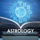 Astrology Calendar 2021: 16 Month Calendar Cover Image