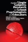 Applied Single Subjects Research for School Psychologists and Educators Cover Image