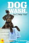 Dog Wash. Can I Help You? Cover Image