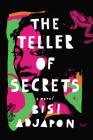 The Teller of Secrets: A Novel Cover Image