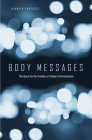 Body Messages: The Quest for the Proteins of Cellular Communication Cover Image