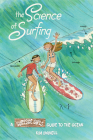 The Science of Surfing: A Surfside Girls Guide to the Ocean Cover Image