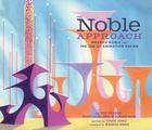 The Noble Approach: Maurice Noble and the Zen of Animation Design Cover Image