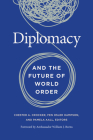 Diplomacy and the Future of World Order Cover Image