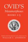 Ovid's Metamorphoses, Books 1-5 Cover Image