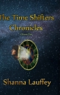 The Time Shifters Chronicles Volume 1: Episodes One - Five of the Chronicles of the Harekaiian Cover Image