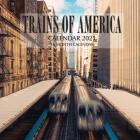 Trains of America Calendar 2021: 16 Month Calendar Cover Image