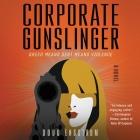 Corporate Gunslinger Cover Image