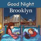 Good Night Brooklyn (Good Night Our World) Cover Image