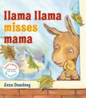 Llama Llama Misses Mama: Read Together Edition (Read Together, Be Together) Cover Image