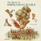 The Book of Imprudent Flora Cover Image
