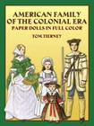 American Family of the Colonial Era Paper Dolls in Full Color (Dover Paper Dolls) Cover Image