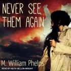 Never See Them Again Lib/E Cover Image