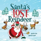 Santa's Lost Reindeer: A Christmas Book That Will Keep You Laughing Cover Image