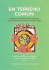 En terreno común: Perspectivas internacionales sobre los fideicomisos comunitarios de tierras Cover Image