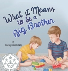What it Means to be a Big Brother Cover Image