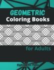 Geometric Coloring Books For Adults Cover Image