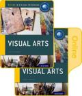 Ib Visual Arts Print and Online Course Book Pack: Oxford Ib Diploma Programme [With Access Code] Cover Image